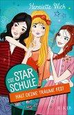 Halt deine Träume fest / Die Star-Schule Bd.2 (eBook, ePUB)