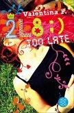2L8 - Too late (eBook, ePUB)
