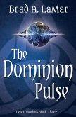 The Dominion Pulse (eBook, ePUB)