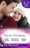 His For Christmas: Rescued by his Christmas Angel / Christmas at Candlebark Farm / The Nurse Who Saved Christmas (Mills & Boon By Request) (eBook, ePUB)