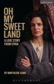 Oh My Sweet Land (eBook, ePUB)