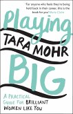 Playing Big (eBook, ePUB)