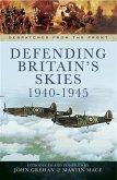 Defending Britain's Skies 1940-1945 (eBook, PDF)