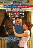 Cowboy Vet (Mills & Boon American Romance) (eBook, ePUB)
