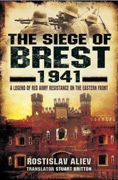 Siege of Brest 1941 (eBook, PDF) - Aliev, Rostislav