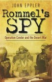 Rommel's Spy (eBook, ePUB)