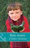 A Child's Christmas (Mills & Boon Heartwarming) (eBook, ePUB)