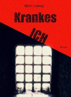 Krankes ICH (eBook, ePUB) - Ludwig, Björn