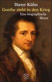 Goethe zieht in den Krieg (eBook, ePUB)