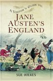 Visitor's Guide to Jane Austen's England (eBook, ePUB)