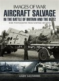 Aircraft Salvage in the Battle of Britain and the Blitz (eBook, PDF)
