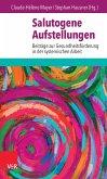 Salutogene Aufstellungen (eBook, PDF)