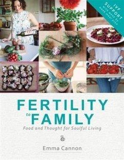 Fertility to Family: IVF Support (eBook, ePUB) - Cannon, Emma