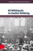 NS-Militärjustiz im Zweiten Weltkrieg (eBook, PDF)