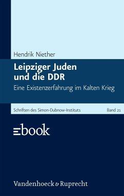 Leipziger Juden und die DDR (eBook, PDF) - Niether, Hendrik