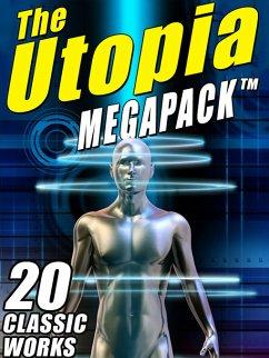 The Utopia Megapack (eBook, ePUB)