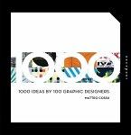 1000 Ideas by 100 Graphic Designers (eBook, PDF)