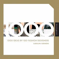 1000 Ideas by 100 Fashion Designers (eBook, PDF) - Cerimedo, Carolina