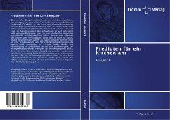 Predigten für ein Kirchenjahr - Hubert, Wolfgang