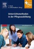 Unterrichtsmethoden in der Pflegeausbildung - mit Zugang zum Elsevier-Portal