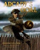 Arcady's Goal (eBook, ePUB)