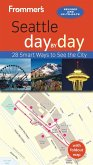 Frommer's Seattle day by day (eBook, ePUB)