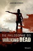 "Die Philosophie bei ""The Walking Dead"" (eBook, ePUB)"