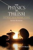 The Physics of Theism (eBook, PDF)