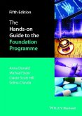 The Hands-on Guide to the Foundation Programme (eBook, PDF)