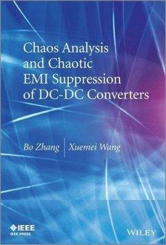 Chaos Analysis and Chaotic EMI Suppression of DC-DC Converters (eBook, PDF) - Zhang, Bo; Wang, Xuemei