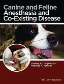 Canine and Feline Anesthesia and Co-Existing Disease (eBook, ePUB)