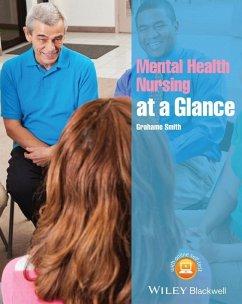 Mental Health Nursing at a Glance (eBook, PDF) - Smith, Grahame