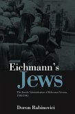 Eichmann's Jews (eBook, ePUB)