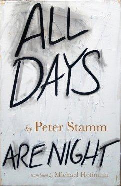 All Days Are Night (eBook, ePUB) - Stamm, Peter