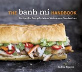 The Banh Mi Handbook (eBook, ePUB)