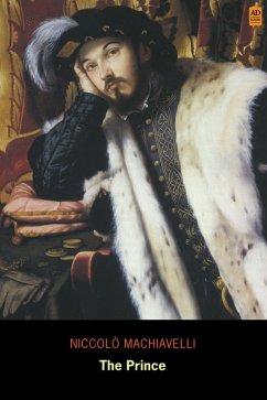 Prince (AD Classic Illustrated) (eBook, ePUB) - Machiavelli, Niccolo