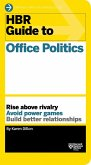 HBR Guide to Office Politics (HBR Guide Series) (eBook, ePUB)