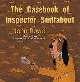 Casebook of Inspector Sniffabout (eBook, ePUB)