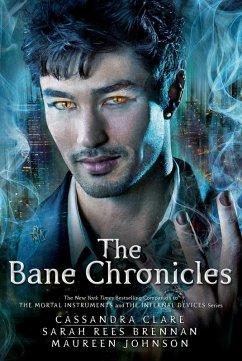 The Bane Chronicles (eBook, ePUB) - Clare, Cassandra; Rees Brennan, Sarah; Johnson, Maureen