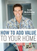 How To Add Value To Your Home (eBook, ePUB)