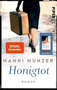 Honigtot / Honigtot-Saga Bd.1 - Münzer, Hanni