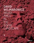 David Wojnarowicz: Brush Fires in the Social Landscape: Twentieth Anniversary Edition
