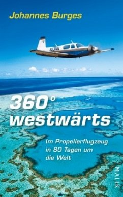 360° westwärts - Burges, Johannes