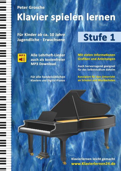 klavier spielen lernen stufe 1 von peter grosche. Black Bedroom Furniture Sets. Home Design Ideas