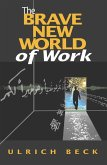 The Brave New World of Work (eBook, ePUB)