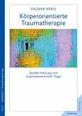 Köperorientierte Traumatherapie
