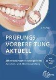 Prüfungsvorbereitung aktuell - Zahnmedizinische Fachangestellte