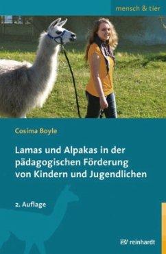 Lamas und Alpakas in der pädagogischen Förderun...