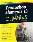 Photoshop Elements 13 For Dummies (eBook, ePUB)