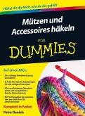 Mützen und Accessoires häkeln für Dummies (eBook, PDF)
